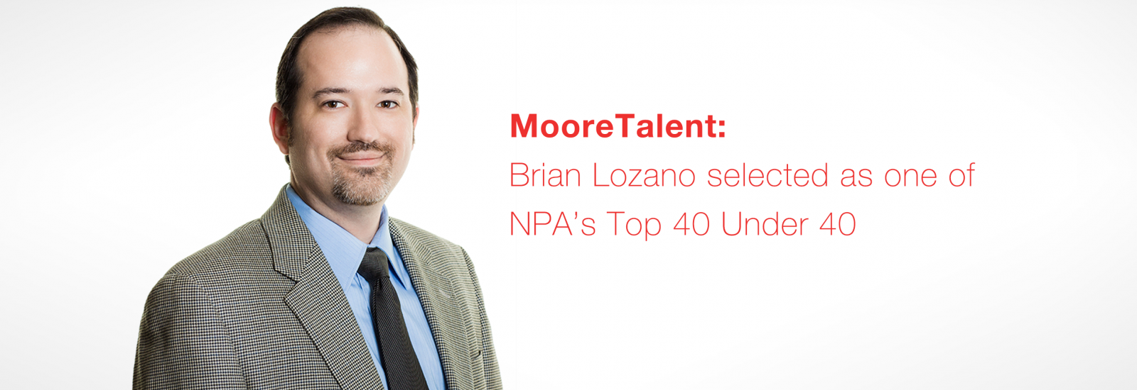 Brian Lozano selected as one of NPA's Top 40 Under 40