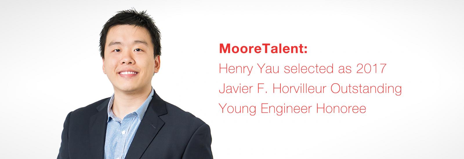 Henry Yau: 2017 Javier F. Horvilleur Outstanding Young Engineer Honoree